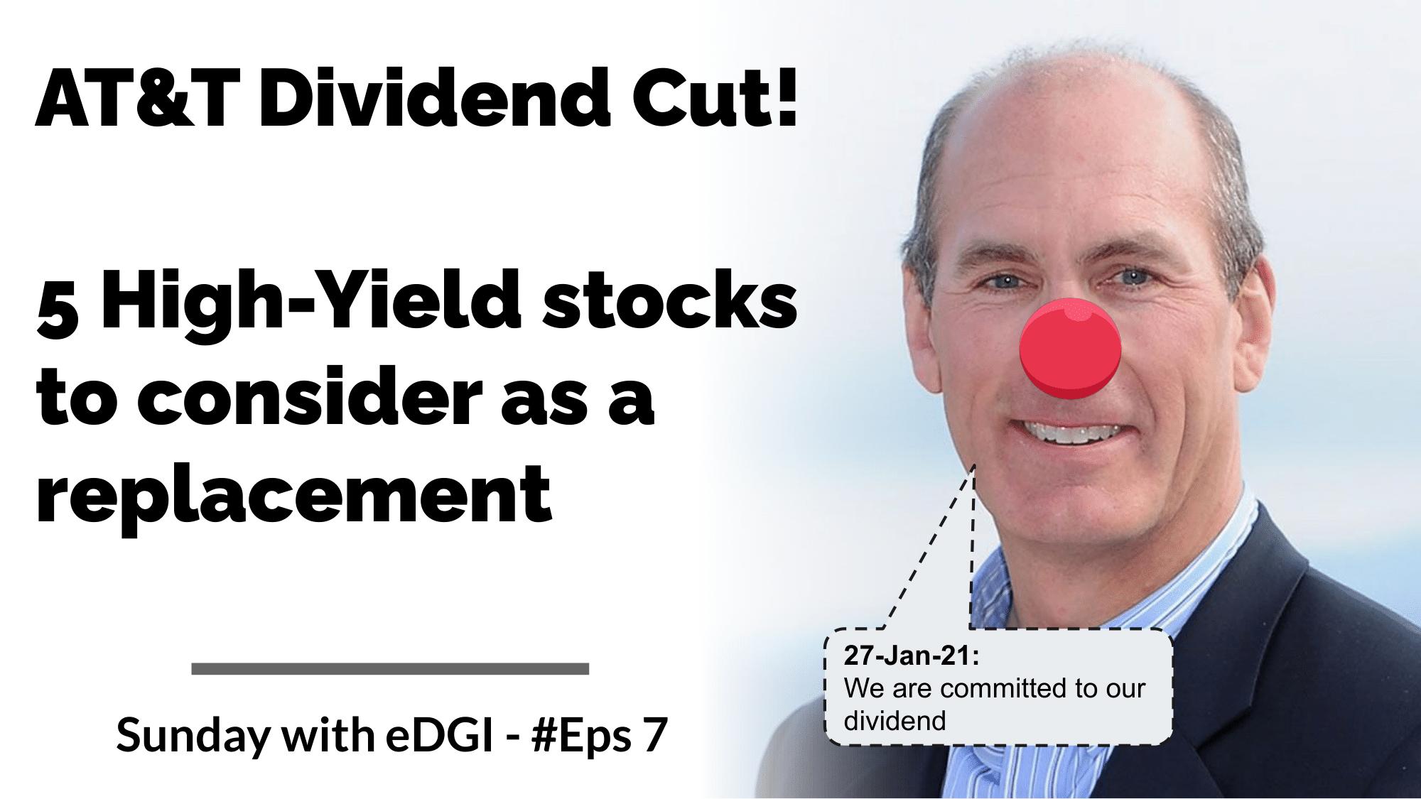 AT&T Dividend Cut - High Yield alternatives