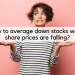 verage down stocks when share prices are falling_